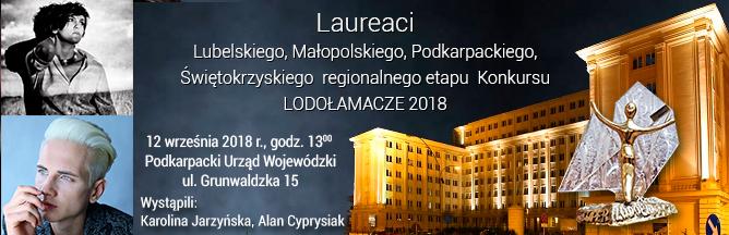 Laureaci etapu regionalnego: lubelskiego, małopolskiego, podkarpackiego, świętokrzyskiego Konkursu LODOŁAMACZE 2018