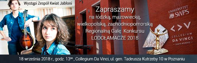 Serdecznie zapraszamy na Łódzką, Mazowiecką, Wielkopolską, Zachodniopomorską Regionalną Galę XIII Edycji Konkursu LODOŁAMACZE 2018