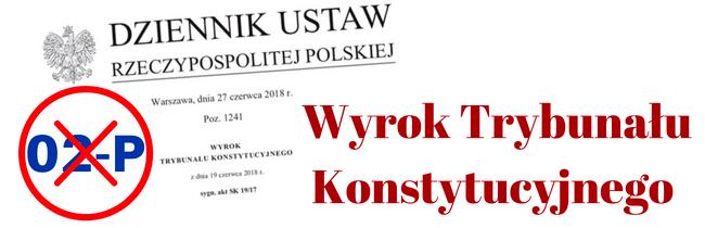 Wyrok Trybunału Konstytucyjnego- 02P- Publikacje POPON